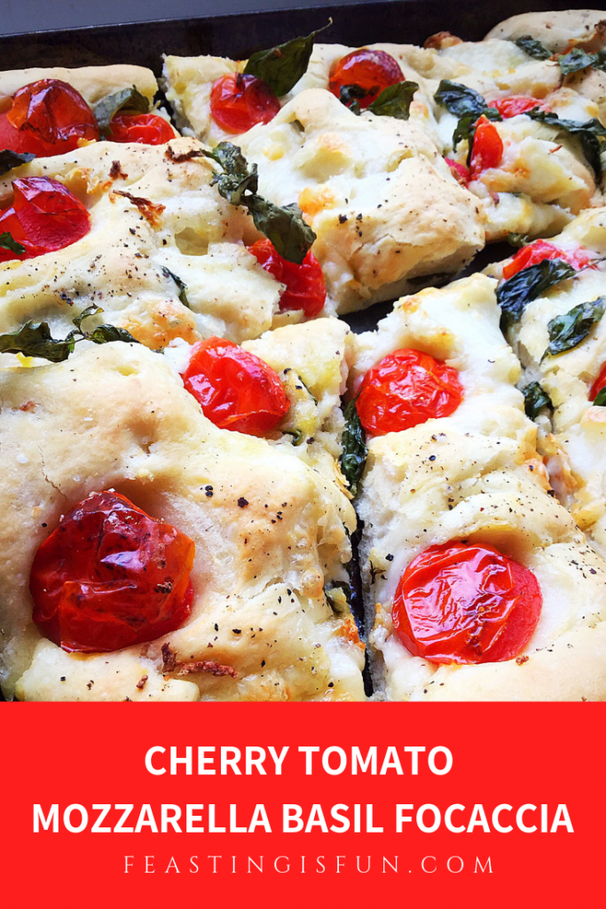Pinterest sized image of Cherry Tomato Mozzarella Basil Focaccia Bread with descriptive graphics.